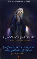 In cammino con Maria, quaderno quaresimale 2009