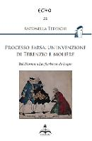 Processo farsa: un'invenzione di Terenzio e Molière