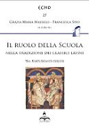 Il ruolo della Scuola nella tradizione dei classici latini