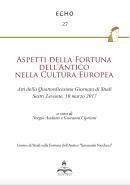 Aspetti della Fortuna dell'Antico nella Cultura Europea