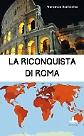 La riconquista di Roma