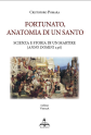 Fortunato, anatomia di un Santo